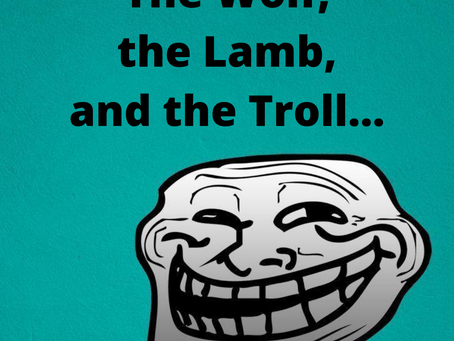 The Wolf, the Lamb, and the Troll