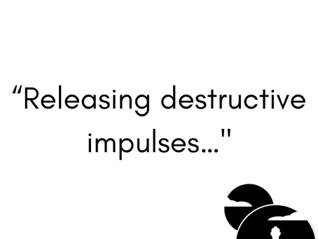 Releasing Destructive Impulses...