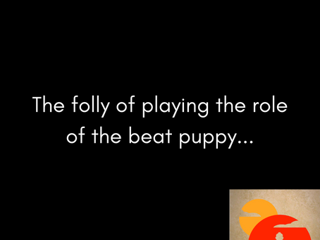 The Role of the Beat Puppy...
