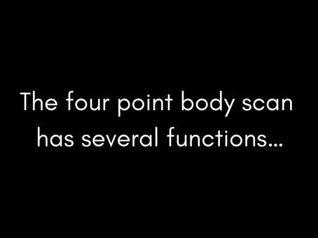 Four point body scan...