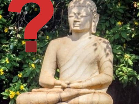 What was the Buddha?