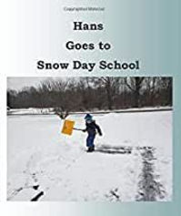 hans%20goes%20to%20snow%20day%20school_e