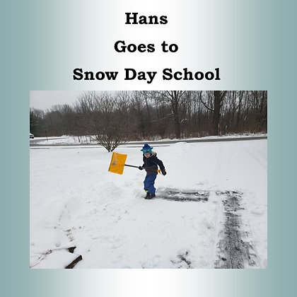 Hans Goes to Snow Day School