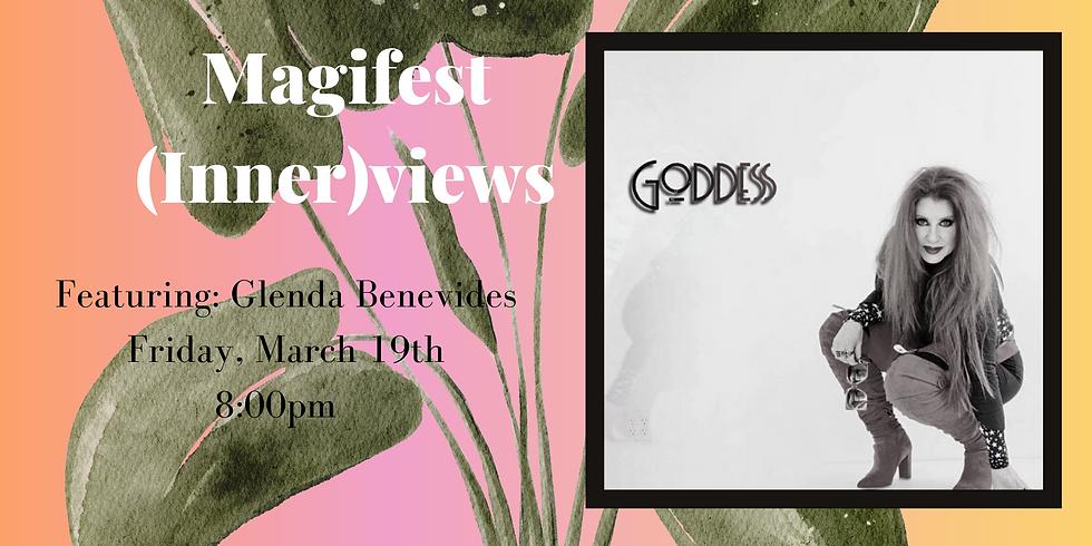 Magifest Innerviews w/ Glenda Belevides