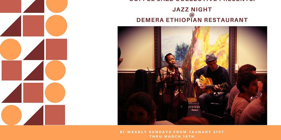 Jazz Night @ Demera Ethiopian Restrauant 2/11