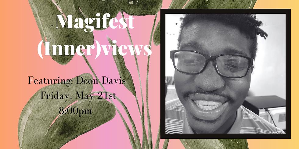 Magifest Innerviews Mental Health & Relationships with Deon Davis