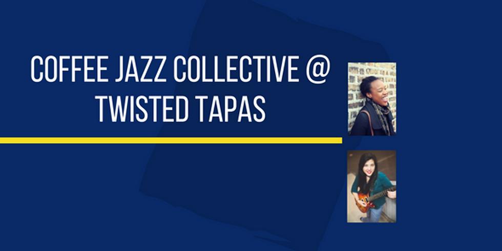 Coffee Jazz @ Twisted Tapas