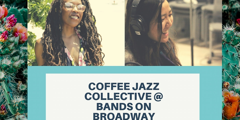 Coffee Jazz @ Bands on Broadway