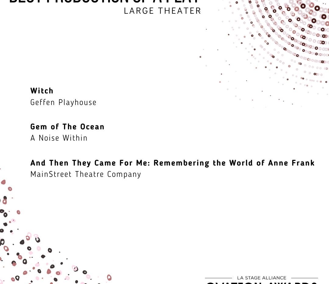 OA31_ Best Production of a Play Large Th