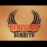 Renegade Burrito Fundraiser! 8-10-20