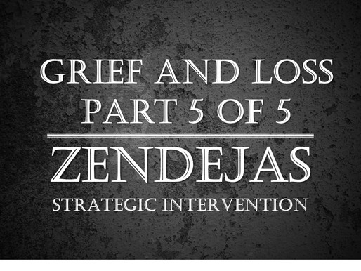 Strategic Integration (SI) Insights: Grief and Loss Part 5