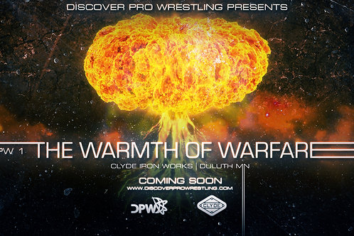 FIRST ROW - DPW 1: The Warmth of Warfare