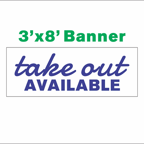 3'x8' Takeout Available Banner