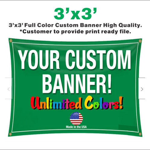 3'x 3' Full Color Custom Banner High Quality Vinyl