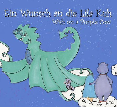 Ein Wunsch an die Lila Kuh: Wish on a Purple Cow (German Edition)