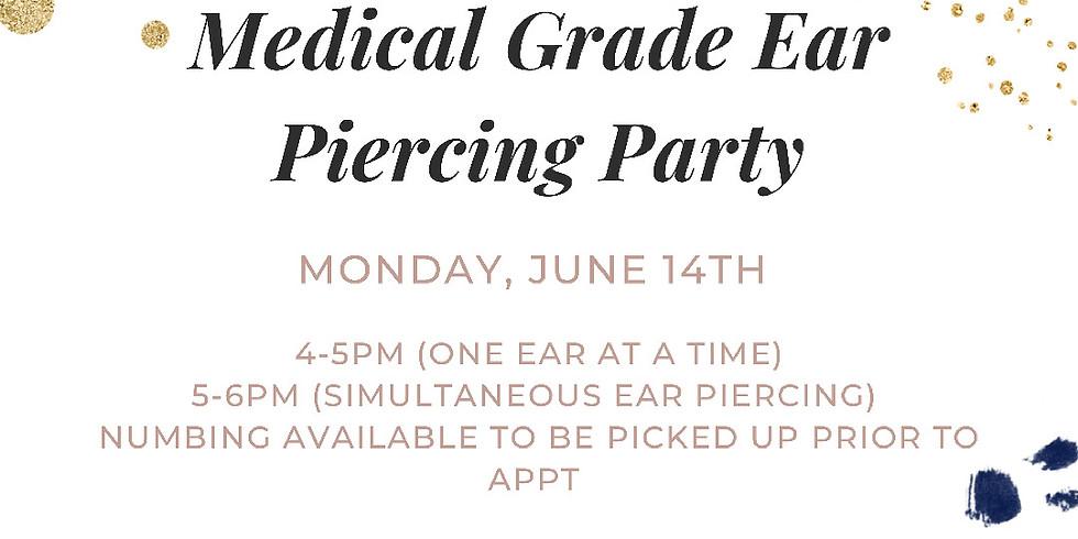 Medical Grade Ear Piercing Party