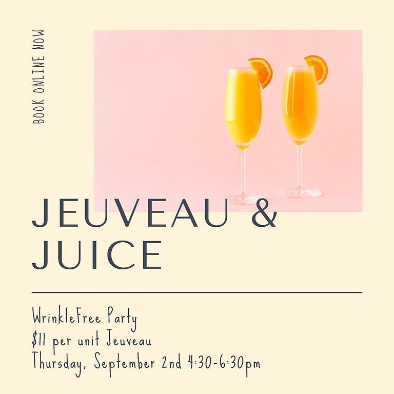 Jeuveau and Juice