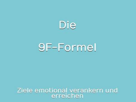 Die 9-F-Formel. Wichtige Lebensziele im Blick behalten