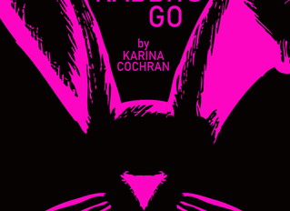 Where All Good Rabbits Go is Published