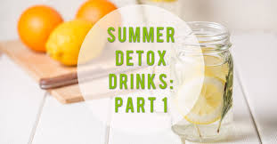 3 Summer Detox Drinks