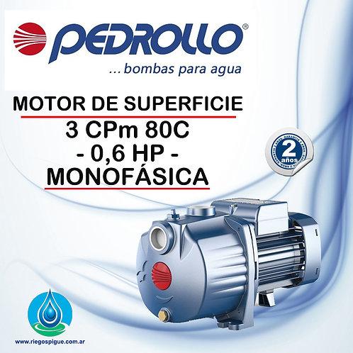 BOMBA MOTOR DE SUPERFICIE PEDROLLO 3CPM 80C _ 0.6HP MONOFASICA