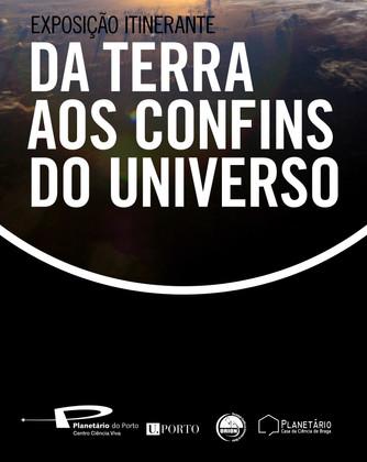 """Exposição """"Da Terra aos Confins do Universo"""""""