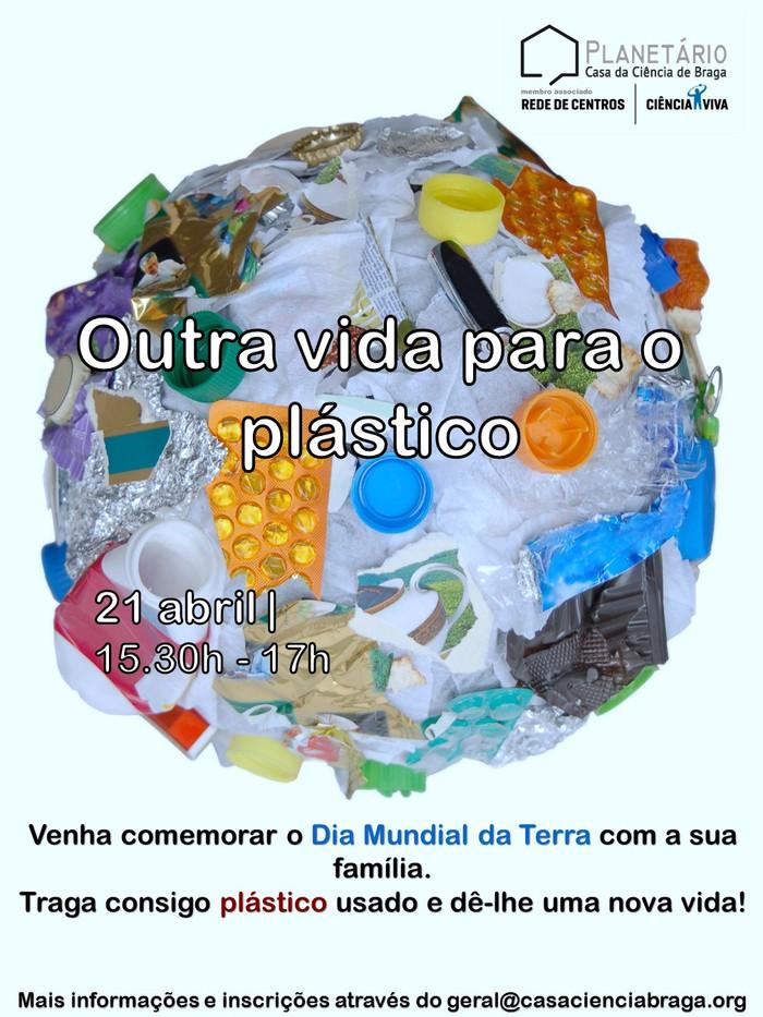 Outra vida para o plástico - 21 abril