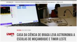 Casa da Ciência de Braga leva astronomia a escolas de Moçambique e Timor Leste