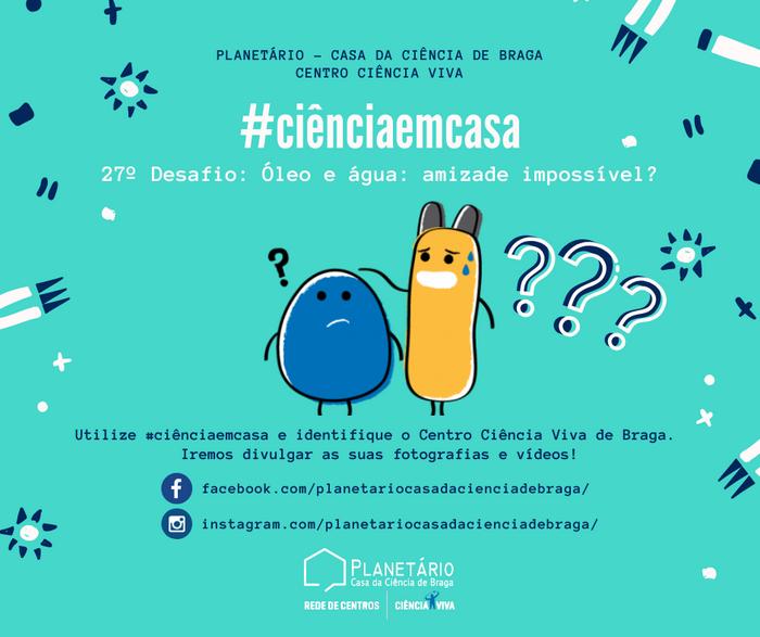 #ciênciaemcasa: 27º desafio
