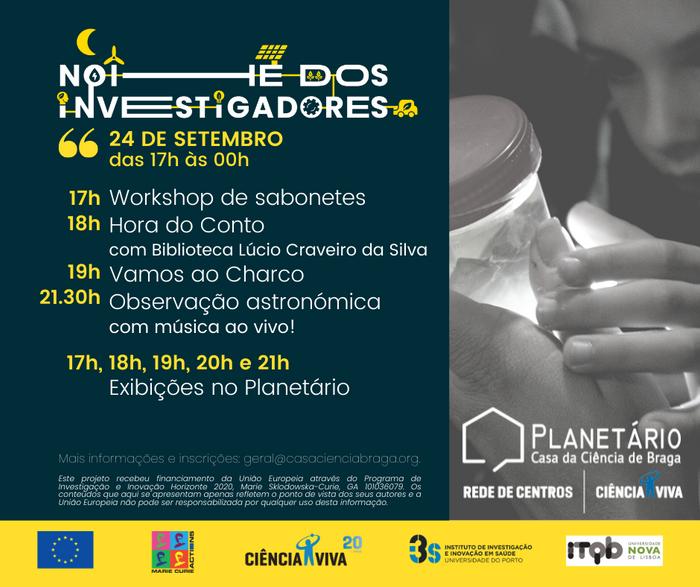 PROGRAMA Noite Europeia dos Investigadores no Centro Ciência Viva de Braga