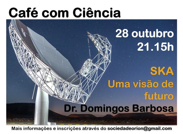 Café com Ciência: SKA Um visão de futuro