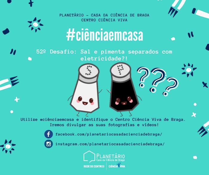 #ciênciaemcasa: 52º desafio