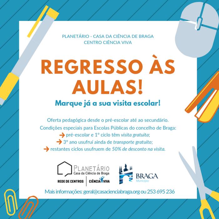 Regresso às aulas no Centro Ciência Viva de Braga