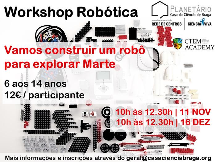 WORKSHOP ROBÓTICA Vamos construir um robô para explorar Marte!