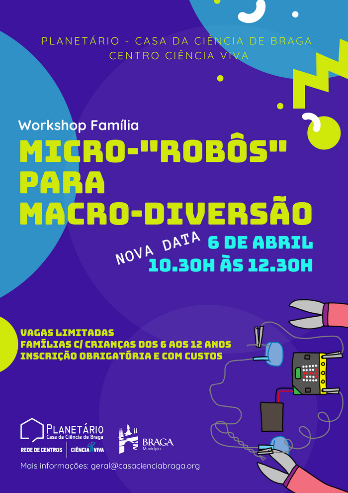 "Workshop Família: ""Micro-'robôs' para Macro-diversão"" NOVA DATA"