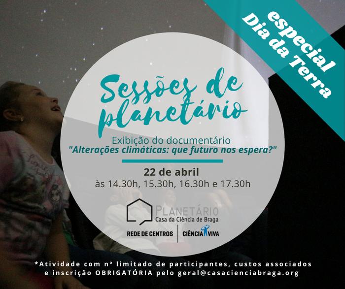 Sessões de planetário especial Dia da Terra