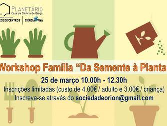 """III Workshop Família """"Da Semente à Planta"""""""