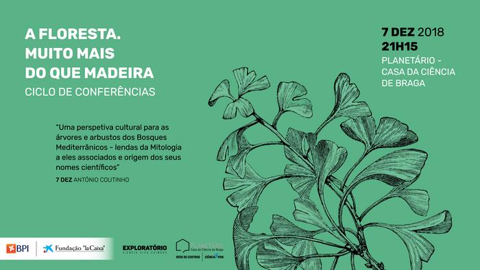 """Ciclo de Conferências sobre a Exposição """"A Floresta. Muito mais do que madeira"""""""