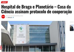 Hospital de Braga e Planetário – Casa da Ciência assinam protocolo de cooperação