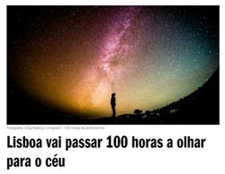 Lisboa vai passar 100 horas a olhar para o céu