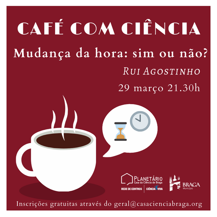 """Café com Ciência """"Mudança da hora: sim ou não?"""""""