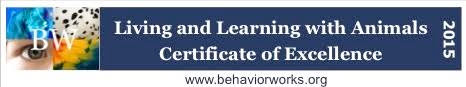 Badge: Living and Learning with Animals Certificate of Excellence. www.behaviorworks.org