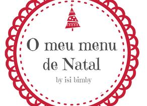 """""""O meu menu de Natal"""" by Isi Bimby – receitas fáceis e equilibradas"""