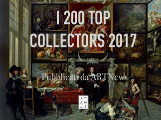 I 200 TOP COLLECTOR D'ARTE DEL 2017 SECONDO ARTNews