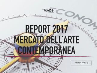 ARTE CONTEMPORANEA DA RECORD! IL REPORT 2017 DI MADE - Prima parte: i mercati
