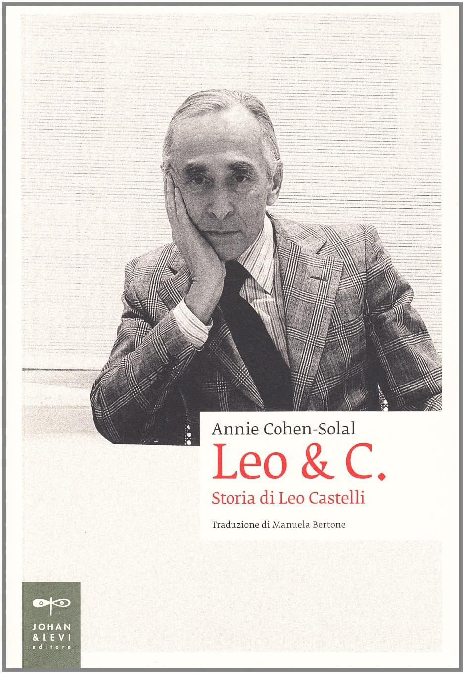 LEO & C. STORIA DI LEO CASTELLI