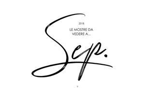 SETTEMBRE 2018: GLI APPUNTAMENTI D'ARTE SECElTI DA MADE