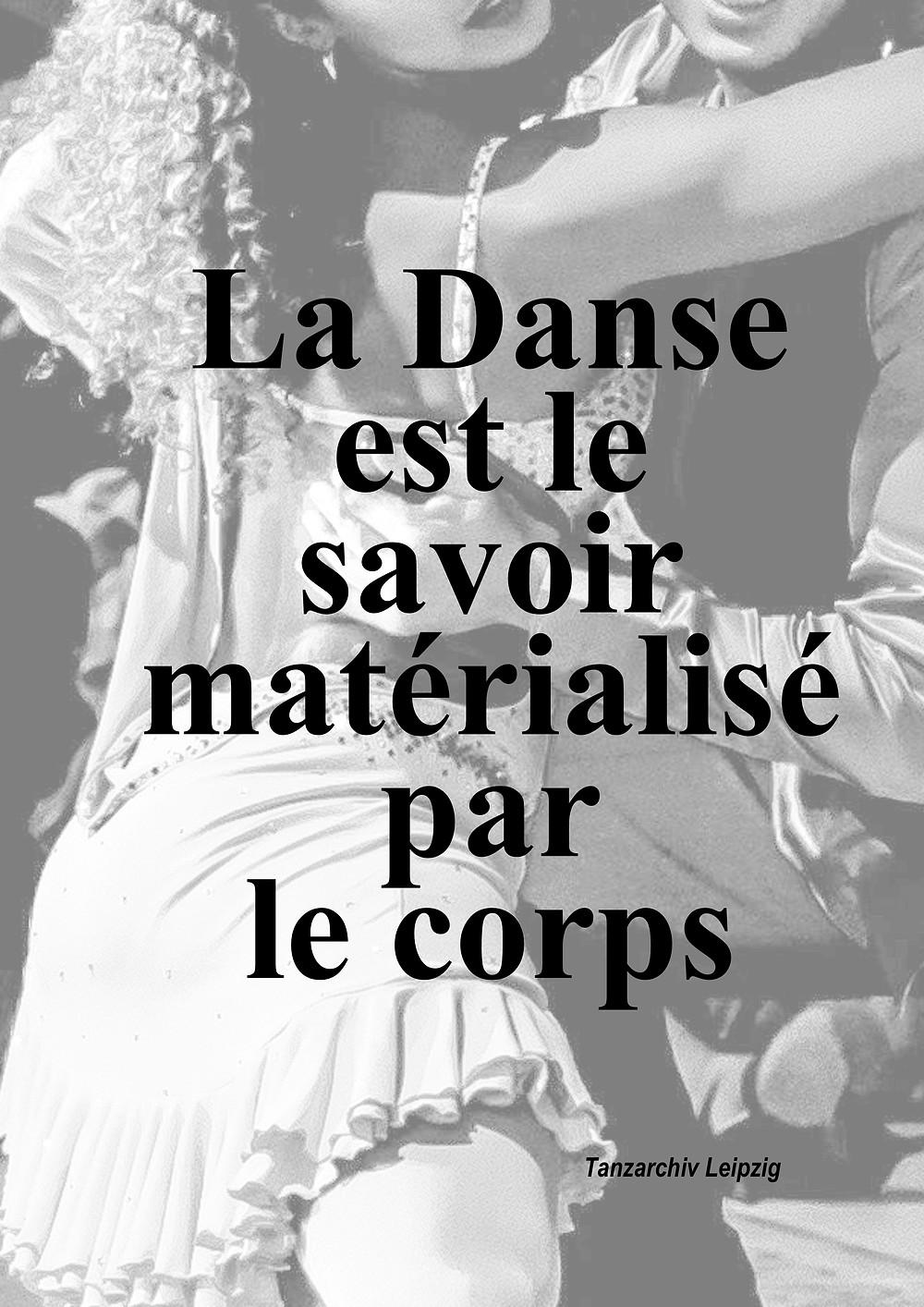 La danse est le savoir matérialisé par le corps