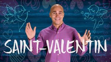 Saint-Valentin    On fête quoi ?