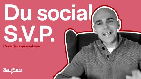 Du social s.v.p. || Crise de la quarantaine